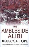 The Ambleside Alibi (Lake District Mysteries)