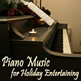 Piano Music for Holiday Entertaining