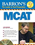 img - for Barron's MCAT with CD-ROM: Medical College Admission Test (Barron's MCAT (W/CD)) 12th edition by Seibel Ph.D., Hugo R., Guyer Ph.D., Kenneth E., Mangum Ph.D. (2008) Paperback book / textbook / text book