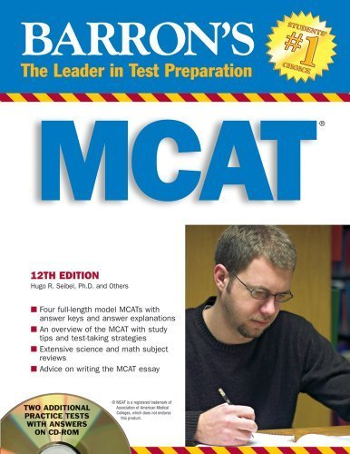 Barron's MCAT with CD-ROM: Medical College Admission Test (Barron's MCAT (W/CD)) 12th edition by Seibel Ph.D., Hugo R., Guyer Ph.D., Kenneth E., Mangum Ph.D. (2008) Paperback