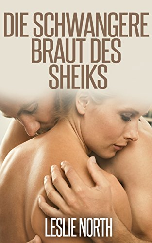 Die Schwangere Braut des Scheichs (Die Jawhara Scheichs Serie 1) (German Edition)