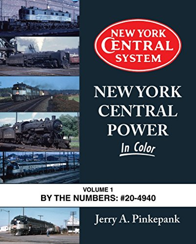 New York Central Power In Color Vol 1: #20-4940 ()