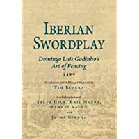 Iberian Swordplay: Domingo Luis Godinho's Art of Fencing 1599