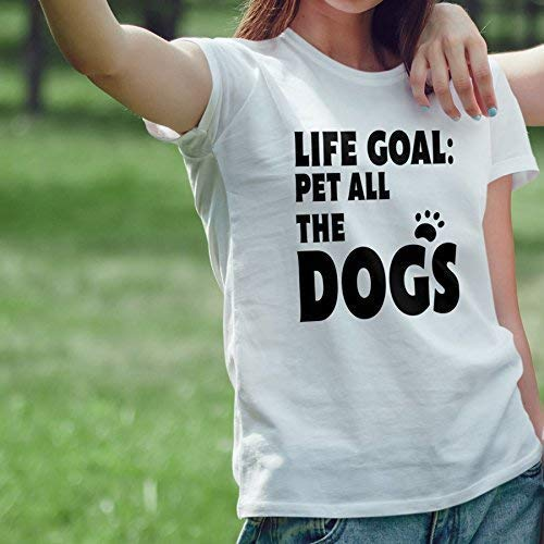 """""""Life Goal: Pet All The Dogs"""" Animal, Pet, Graphic Tee T-shirts for women, Men, Mom, Dad, Plus Size"""