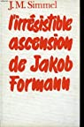 L'irresistible ascension de jakob formann. par Simmel