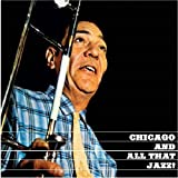 Chicago and All That Jazz!/The Dixie Sound .. by Jack Teagarden (2009-12-14)