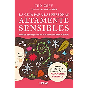 Guia para las personas altamente sensibles, La (Spanish Edition)