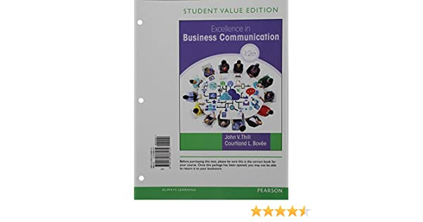 Excellence in business communication student value edition 12th excellence in business communication student value edition 12th edition john v thill courtland l bovee 9780134388175 business communication amazon fandeluxe Gallery