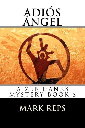 Read Online Adios Angel (Small Town Sheriff: Big Time Trouble) pdf epub