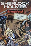 The Sherlock Holmes Scrapbook, Peter Haining, 0517172488