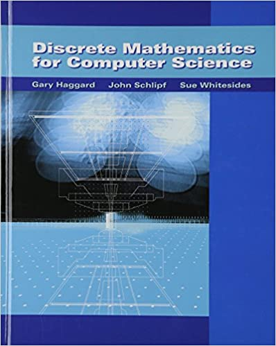 Discrete mathematics for computer science with student solutions discrete mathematics for computer science with student solutions manual cd rom gary haggard john schlipf sue whitesides 9780534495015 amazon fandeluxe Choice Image