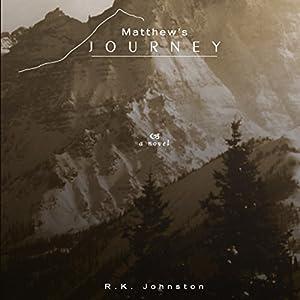 Matthew's Journey Audiobook
