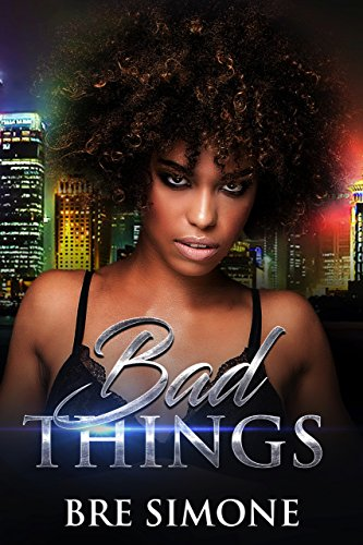 Search : Bad Things (Very Bad Things Book 1)