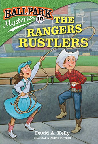 Ballpark Mysteries #12: The Rangers Rustlers - Rangers Ballpark Texas Arlington