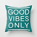 Ntpclsuits Good Vibes Only Quotes Throw Pillow Case Decorative Pillow Covers 18 x 18 Birthday Gifts for Girls