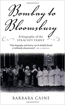 Book Bombay to Bloomsbury: A Biography of the Strachey Family