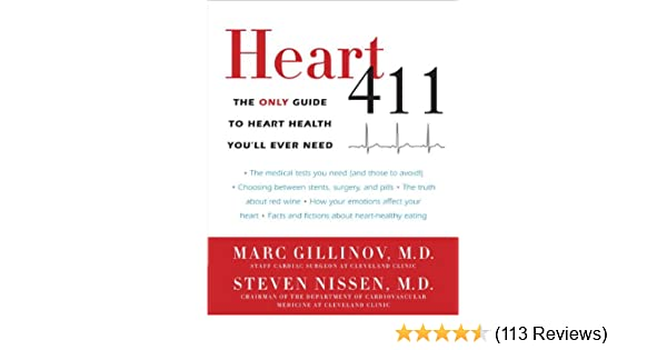 Amazon heart 411 the only guide to heart health youll ever amazon heart 411 the only guide to heart health youll ever need ebook marc gillinov md steven md nissen kindle store fandeluxe Image collections