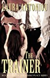 The Trainer, Laura Antoniou, 1613900252