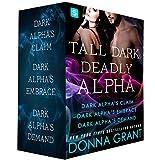 Tall, Dark, Deadly Alpha: (Dark Alpha's Claim; Dark Alpha's Embrace; Dark Alpha's Demand) (Reapers)