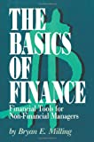 The Basics of Finance, Bryan Milling, 0595290302