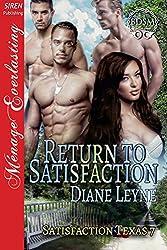 Return to Satisfaction [Satisfaction Texas 7] (Siren Publishing Menage Everlasting)