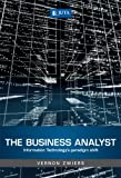 The Business Analyst : Information Technology's Paradigm Shift, Zwiers, Vernon, 0702188611