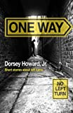 One Way, Dorsey Howard, 1490495622