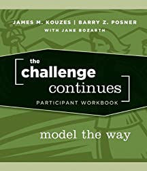 The Challenge Continues: Model the Way Participant Workbook