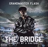 Bridge - Grandmaster Flash