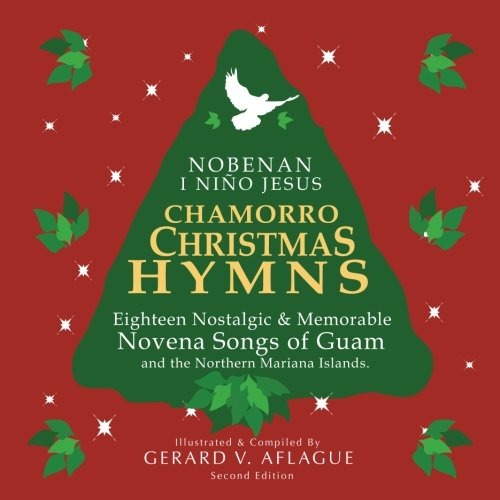 Chamorro Christmas Hymns Song Book: Favorite Novena Songs of Guam and - Christmas Christmas Songs Non