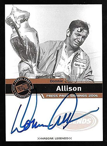 2006 Press Pass Signings Donnie Allison On Card Autograph
