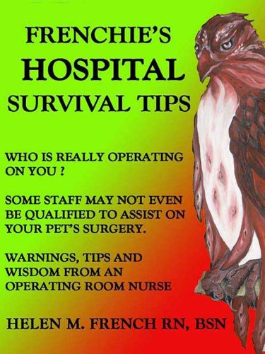 Frenchies Hospital Survival Tips