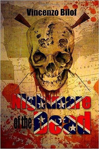 Nightmare Of The Dead Vincenzo Bilof 9781479129492 Amazon Books