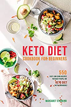 Amazon.com: Keto Diet Cookbook for Beginners: 550
