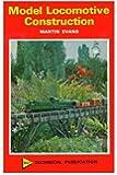 Model Locomotive Construction (MAP technical publication)