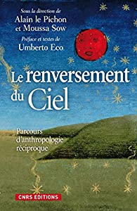 Le Renversement du ciel par  Alain Le Pichon