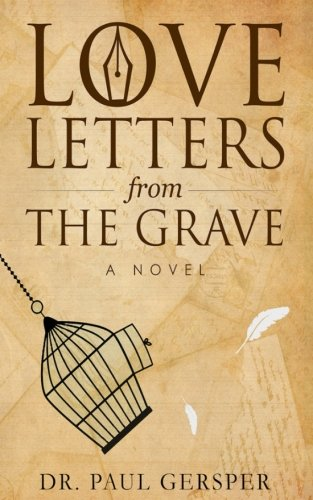 Love Letters from the Grave (Grave Letters The From)