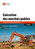 img - for Ex cution des march s publics: Mise en oeuvre administrative et financi re book / textbook / text book