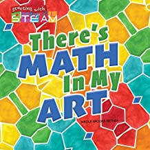 There's Math in My Art (Starting with STEAM)