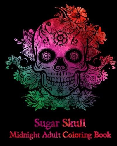 Pdf Crafts Sugar Skull : Midnight Adult Coloring Book.