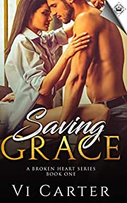 Saving Grace (A Broken Heart Book 1)