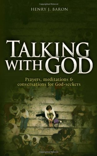Download Talking with God: Prayers, Meditations & Conversations for God-Seekers pdf