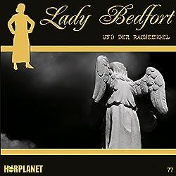 Der Racheengel (Lady Bedfort 77)