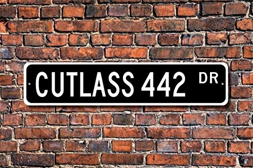 Fhdang Decor Cutlass 442 Olds, Oldsmobile Cutlass 442 Sign, Oldsmobile Cutlass 442 Owner, Oldsmobile Vintage car, Custom Street Sign, Metal Sign, 4