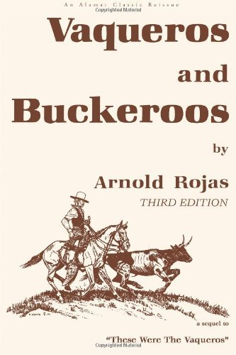 Download By Arnold Rojas Vaqueros & Buckaroos (3rd Edition) pdf