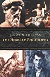 The Heart of Philosophy, Jacob Needleman, 1585422517