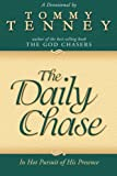 Daily Chase: In Hot Pursuit of His Presence
