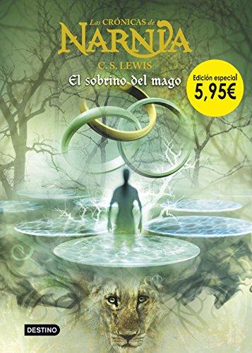 El sobrino del mago. Edición especial 5,95€ (Las crónicas de Narnia)