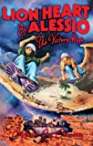 img - for Lion Heart & Alessio (Lion Heart & Alessio Series) book / textbook / text book