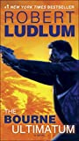 The Bourne Ultimatum: Jason Bourne Book #3